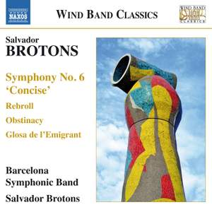 Salvador Brotons: Music for Wind Band