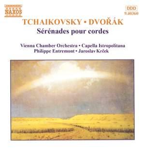 Tchaikovsky & Dvořák: Sérénades pour cordes