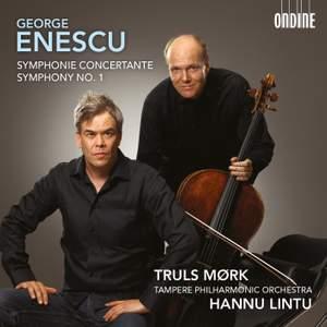 Enescu: Symphonie Concertante & Symphony No. 1
