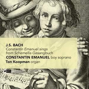 JS Bach: Constantin Emanuel Sings from Schemellis Gesangbuch