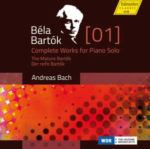 Bartók: Complete Works for Piano Solo Volume 1