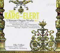 Karg-Elert: Ultimate Organ Works Vol. 7