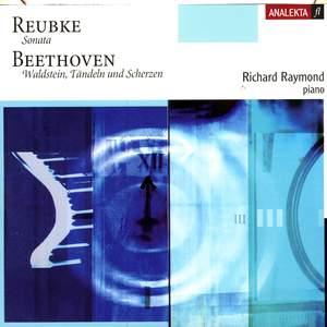 Beethoven & Reubke: Piano Sonatas