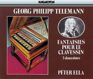 Telemann: Fantaisies pour le clavessin