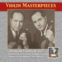 Violin Masterpieces: Oistrakh Father & Son (Remastered 2014)