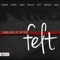 Felt: Striking Works for Solo Piano
