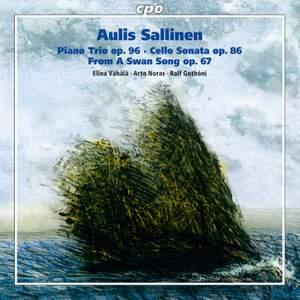 Sallinen: Piano Trio, Cello Sonata & From a Swan Song