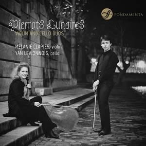 Pierrots Lunaires: Violin & Cello Duos