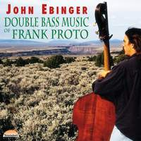 Double Bass Music of Frank Proto