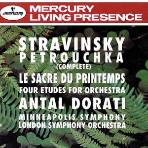Stravinsky: Petrouchka & The Rite of Spring