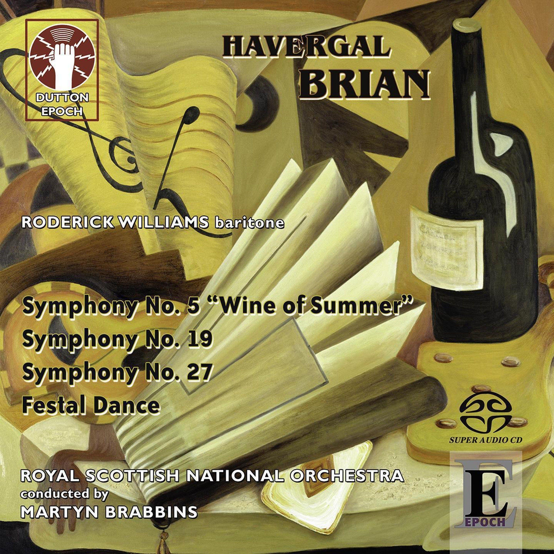Havergal Brian: Symphonies Nos. 5, 19 & 27