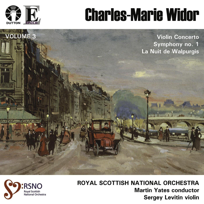 Widor: Violin Concerto, Symphony No. 1 & La Nuit de Walpurgis