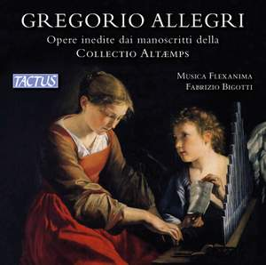 Allegri: Unpublished works from the manuscripts of the Collectio Altaemps