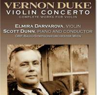 Vernon Duke: Violin Concerto & Violin Pieces
