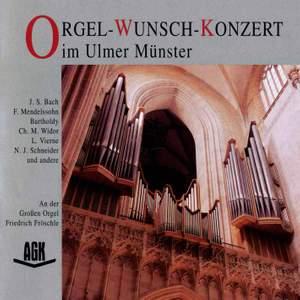 Orgel-Wunsch-Konzert im Ulmer Münster