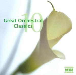 Great Orchestral Classics, Vol. 10