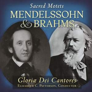 Mendelssohn & Brahms: Sacred Motets