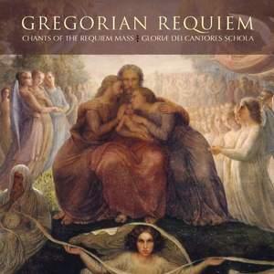 Gregorian Requiem - Chants of the Requiem Mass