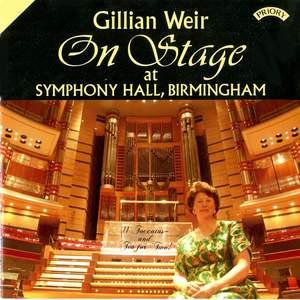 Gillian Weir: On Stage at Symphony Hall, Birmingham