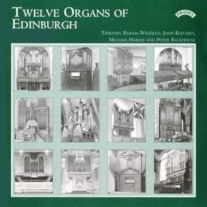 Twelve Organs of Edinburgh