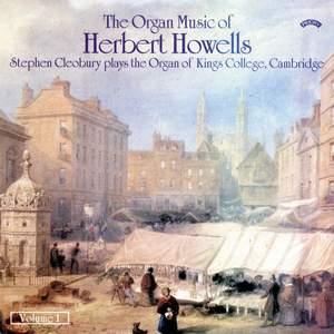 The Organ Music of Herbert Howells, Vol. 1
