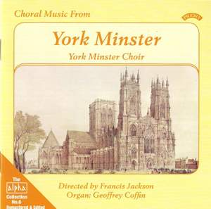 Alpha Collection Vol. 6: Choral Music From York Minster