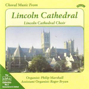 Alpha Collection Vol. 2: Choral Music from Lincoln Cathedral
