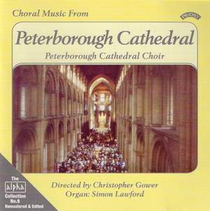 Alpha Collection Vol. 9: Choral Music From Peterborough Cathedral