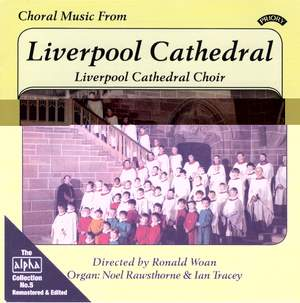 Alpha Collection Vol. 5: Choral Music From Liverpool Cathedral