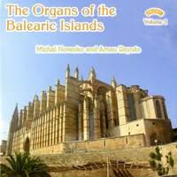 The Organs of the Balearic Islands - Vol 1 - Palma de Mallorca