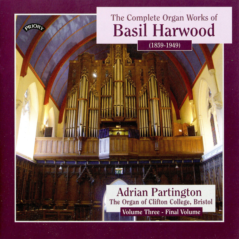 Complete Organ Works of Basil Harwood - Vol 3