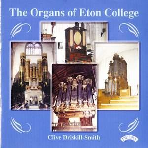 The Organs of Eton College: The Dutch Organ in School Hall