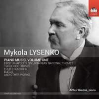Mykola Lysenko: Piano Music, Volume One