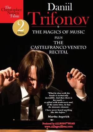 Daniil Trifonov: The Magics Of Music