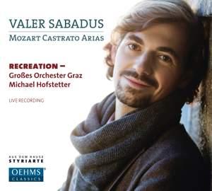 Valer Sabadus: Mozart Castrato Arias