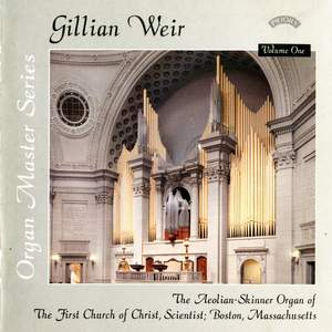 Gillian Weir: Organ Master Series, Volume 1