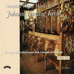 Complete Organ Works of Johann Krebs - Vol 4 - The Reid Concert Hall, University of Edinburgh