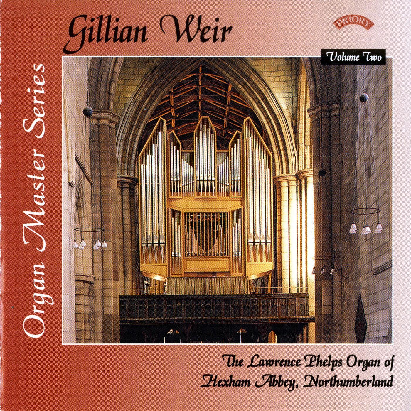 Gillian Weir: Organ Master Series, Volume 2