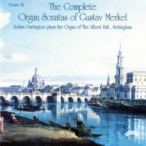 Complete Organ Sonatas of Gustav Merkel (1827-1885) / The Organ of The Albert Hall, Nottingham