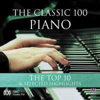 The Classic 100: Piano – The Top Ten & Selected Highlights