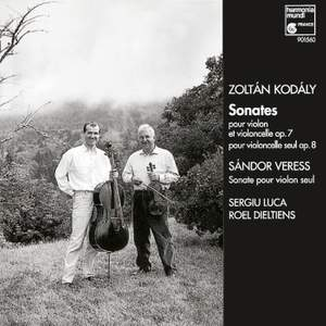 Kodaly & Veress: Violin & Cello Sonatas