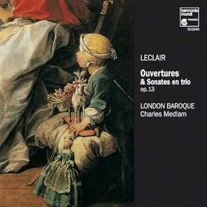 Leclair, J-M: Ouvertures et Sonates en Trio Op. 13