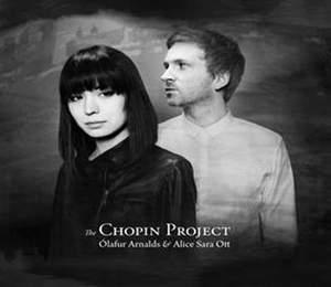 The Chopin Project: Alice Sara Ott & Olafur Arnalds - Vinyl Edition