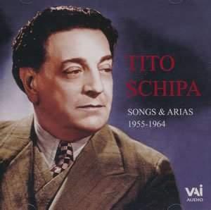 Tito Schipa: Songs & Arias 1955-1964
