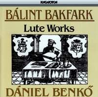 Bakfark: Lute Works