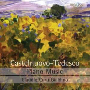 Castelnuovo‐Tedesco: Piano Music