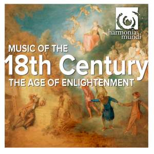 Music of the 18th Century - The Age of the Enlightenment