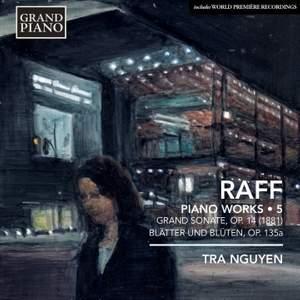 Joachim Raff: Piano Works Volume 5