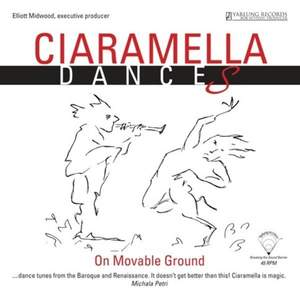 Ciaramella: Dances on Moveable Ground - Vinyl Edition