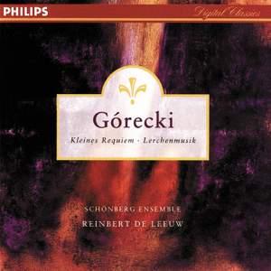 Górecki: Kleines Requiem für eine Polka & Lerchenmusik